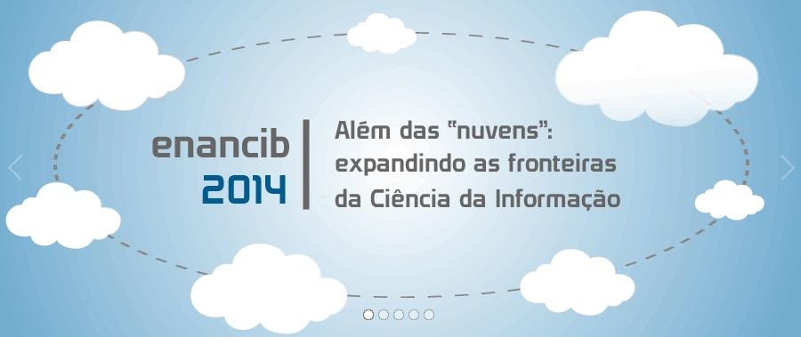 ENANCIB 2014 na Escola de Ciência da Informação