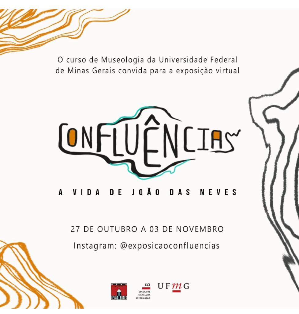 Exposição Confluências – A vida de João das Neves